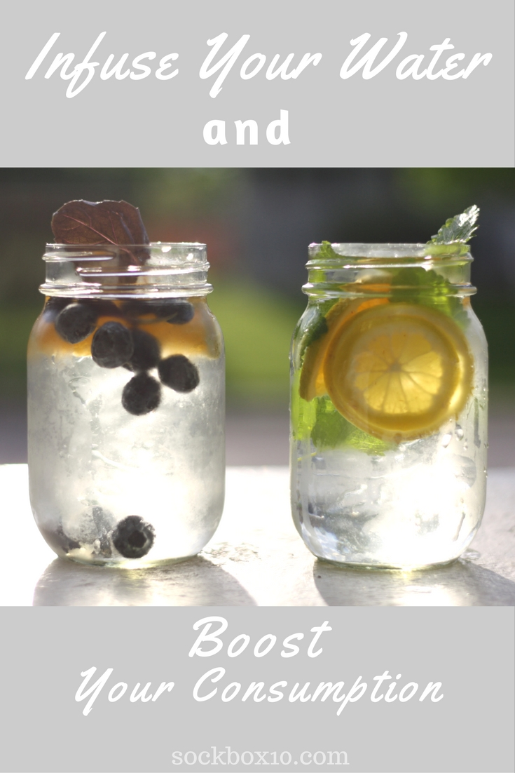 Infuse Your Water and Boost Your Consumption sockbox10.com
