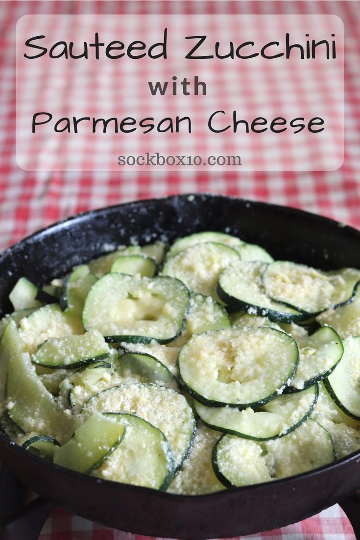 Sauteed Zucchini With Parmesan Cheese - Sock Box 10