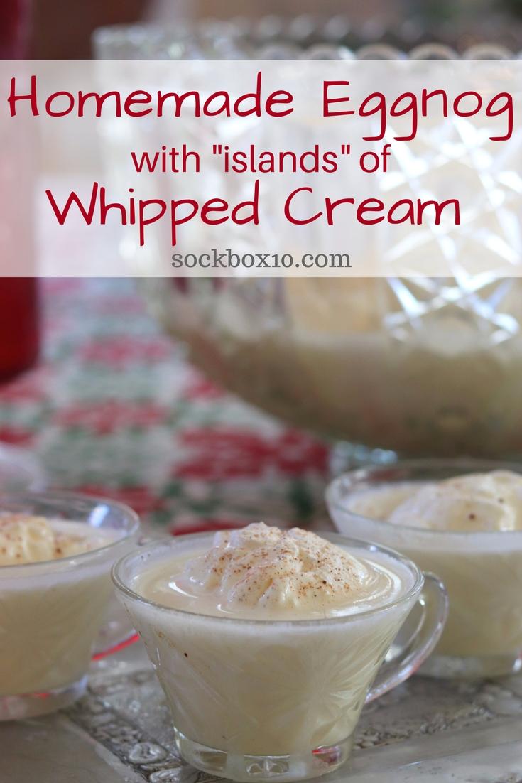 Homemade Eggnog with Islands of Whipped Cream sockbox10.com
