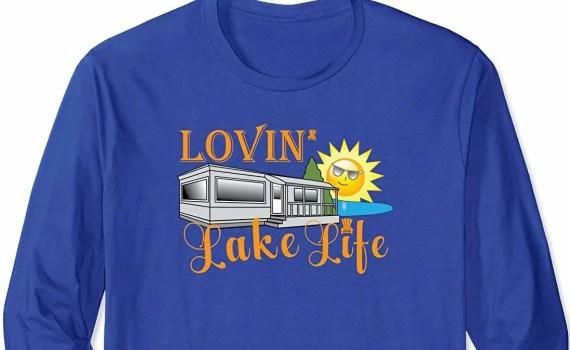 Lovin' Lake Life T-Shirt