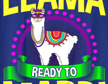 Llama Ready To Mardi funny llama Mardi Gras T-shirt