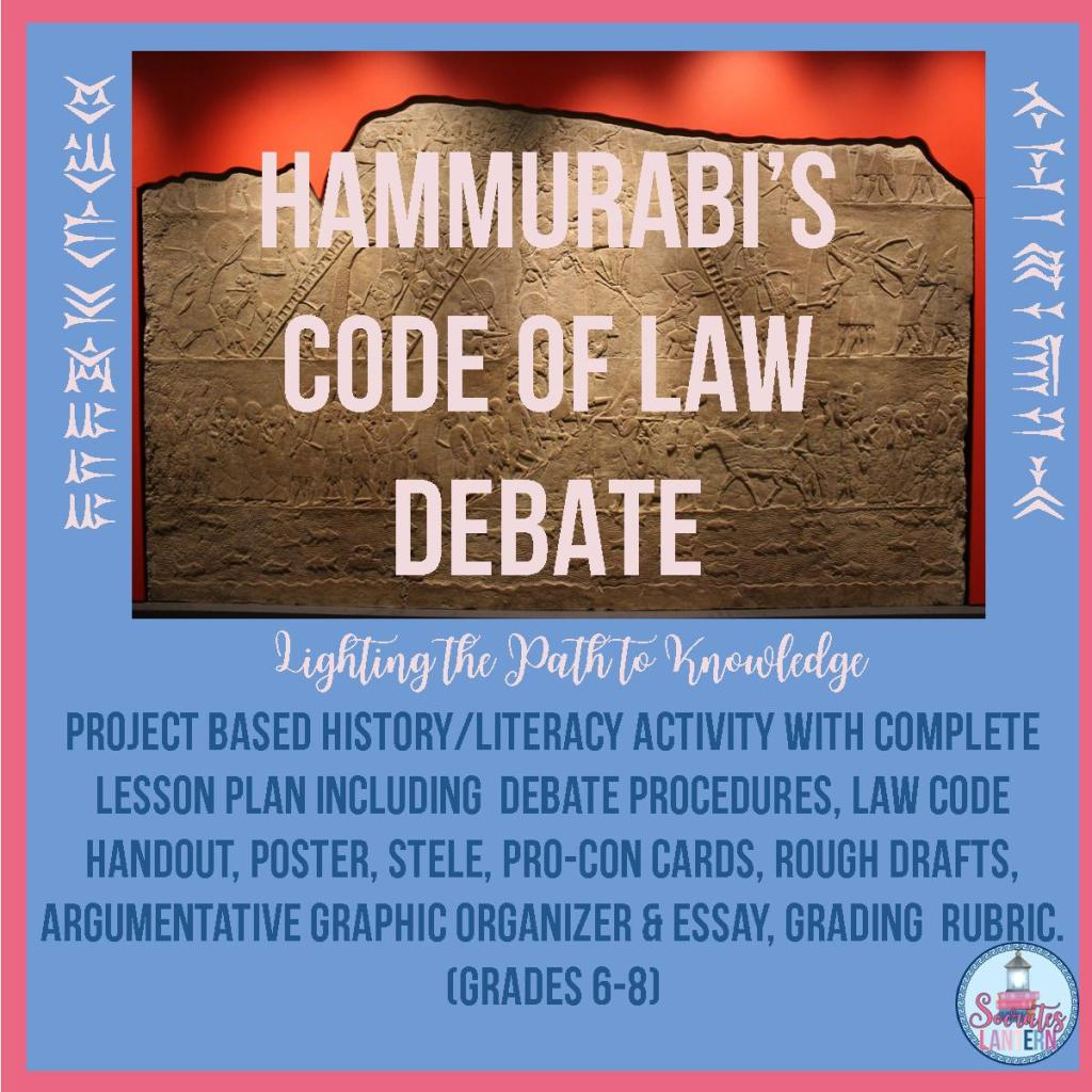 "Hammurabi""s Code of Law Debate"