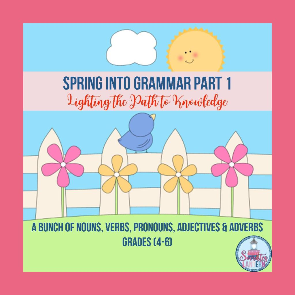 Spring into Grammar Part 1