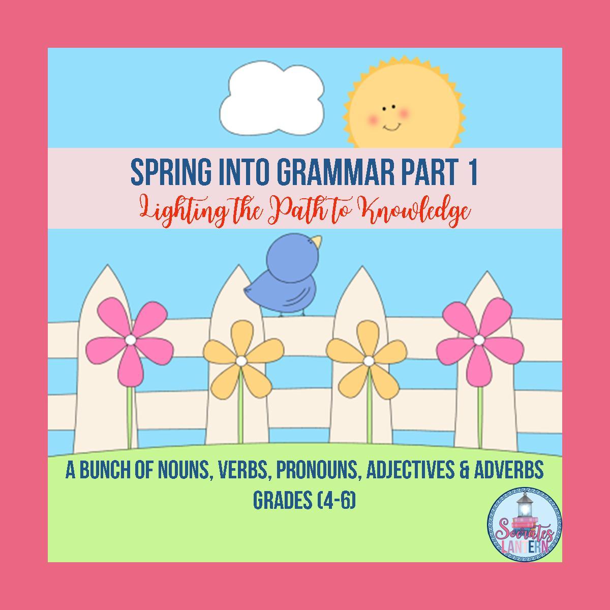 Spring into Grammar Part 1