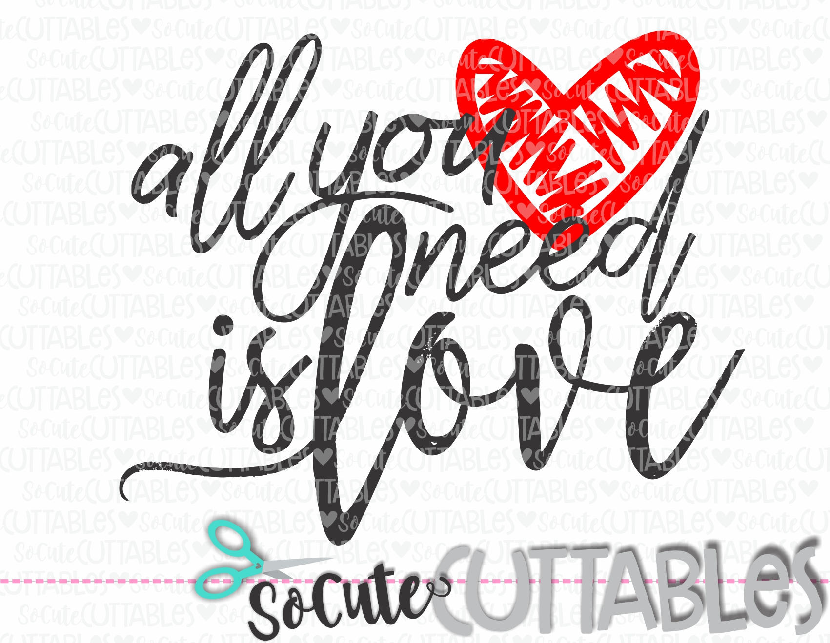 Download all you need is love 18 scc SVG - socuteappliques.net