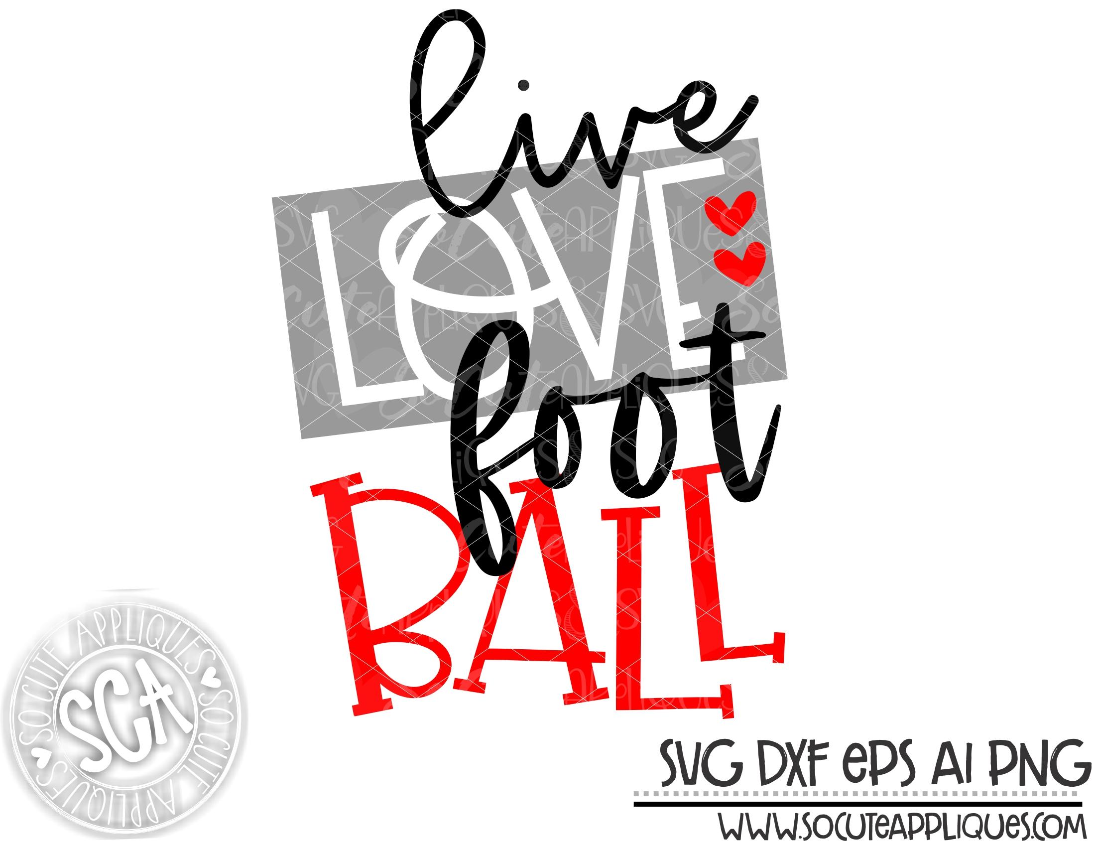 Live Love Football Square 19 Svg Sca Socuteappliques Net