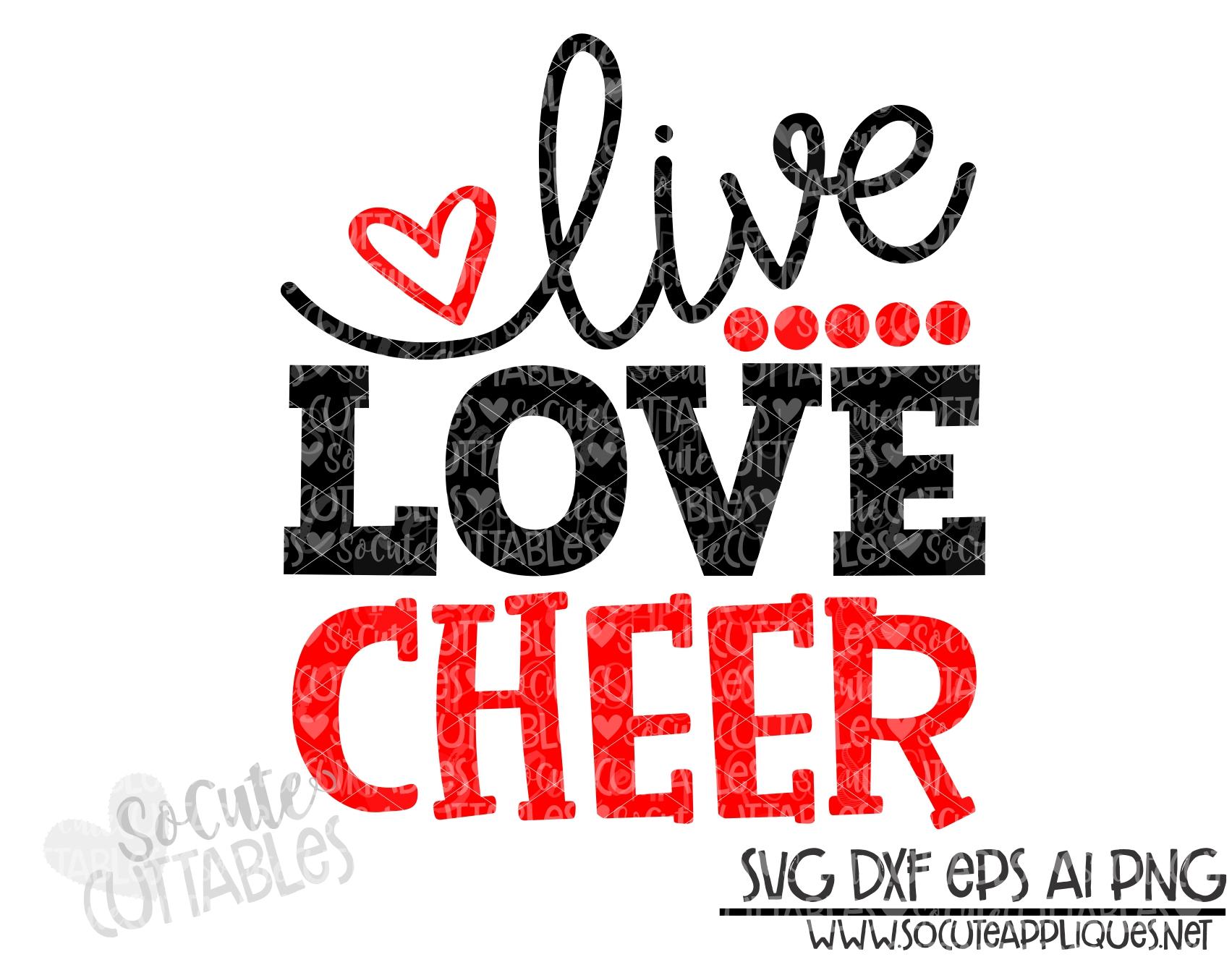 Download Live love Cheer svg scc 19 - socuteappliques.net