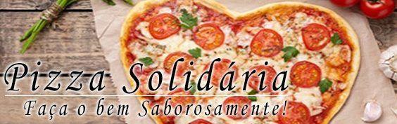 Convite para a 1ª Pizza Solidária