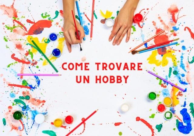 Come trovare un hobby in 3 Step