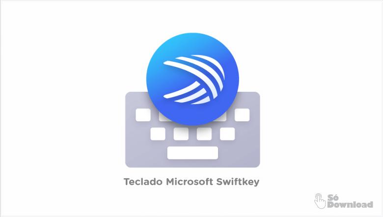 Teclado Microsoft Swiftkey'