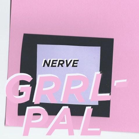 GRRL PAL - NERVE - Cover