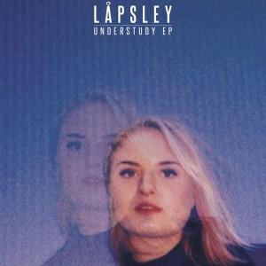 Lapsley understudy EP - sodwee.com