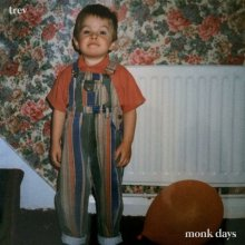 Buy 'Monk Days' by Trev on Bandcamp