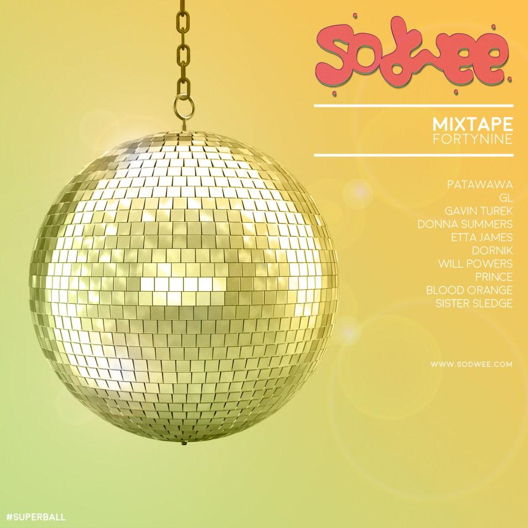 Mixtape 49 - #SUPERBALL