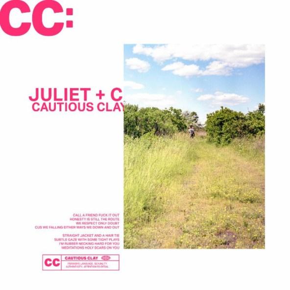 Cautious Clay - Juliet & Ceasar