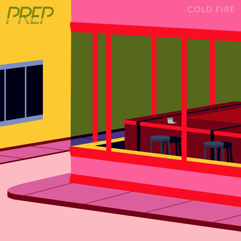 Prep - Cold Fire EP