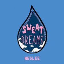 WESLEE - Sweat Dreams - cover art