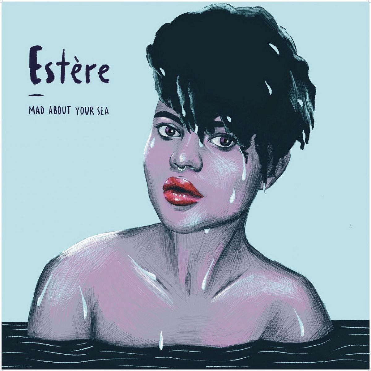 Estère - Mad About Your Sea - Sodwee.com