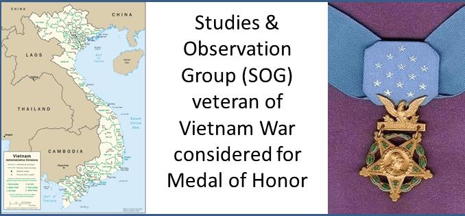 SOG veteran and Medal of Honor