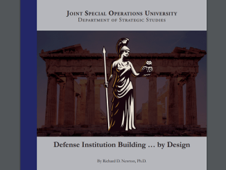 Paper about Defense Institution Building by Dr. Richard Newton - JSOU