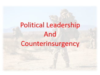 Political Leadership and COIN Campaigns