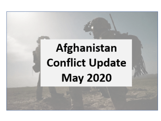 Afghanistan Conflict Monthly Update - May 2020
