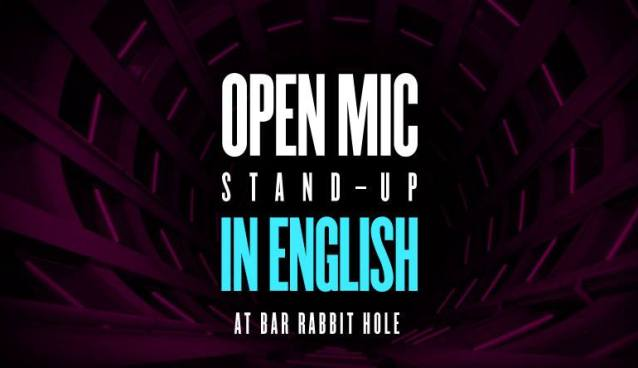 Open mic Stand-up In English Bar Rabbit hole March 14