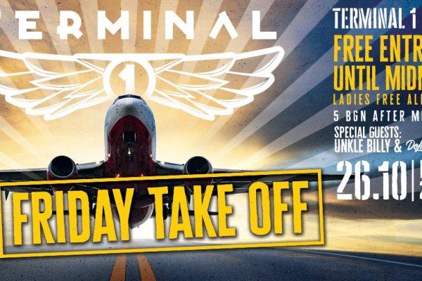 Friday Take Off   Terminal 1   October 26