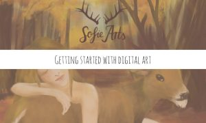 getting started with digital art. What you need and my tops tips.