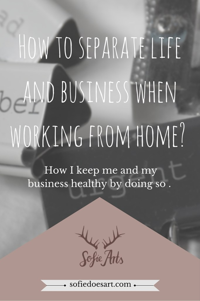 How to separate life and business when working from home-