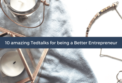 10 amazing tedtalks that will help you be a great entrepreneur!