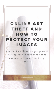 What is Art theft and how do you prevent your art from being stolen online? Everything on Art theft and what you can do to protect yourself and your images!