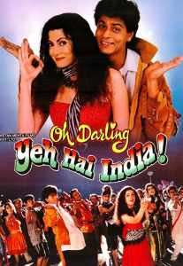 "Poster for the movie ""Oh Darling! Yeh Hai India!"""
