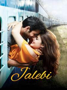 """Poster for the movie """"Jalebi"""""""