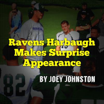 Ravens Harbaugh Makes Surprise Visit SoFloBulls.com