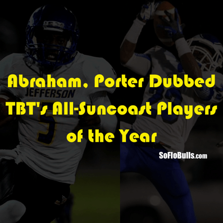 Abraham, Porter Dubbed TBT's All-Suncoast Players of the Year | SoFloBulls Blog by Matthew Manuri
