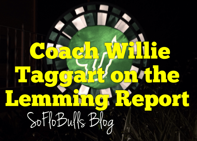Video: Coach Willie Taggart on the Lemming Report