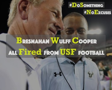 The Sunday Night Massacre- Bresnahan, Wulff, Cooper All Fired From USF Football By Collin Sherwin