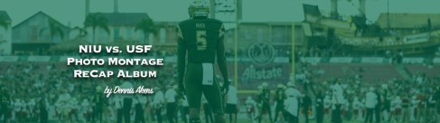 NIU vs. USF Photo Montage ReCap by Dennis Akers and Matthew Manuri Featured Image (960x260)