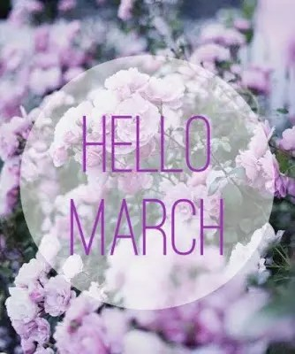Welcome, March!