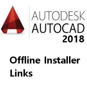 Autodesk 2018 All Products Offline Installer Direct Links