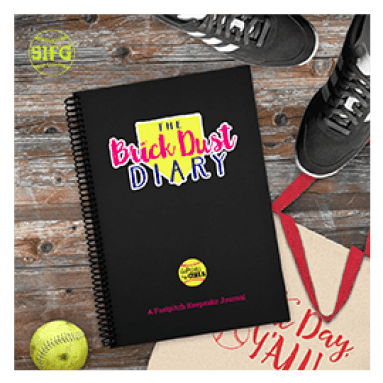 Brick Dust Diary | Softball Is For Girls | Fastpitch Keepsake Journal