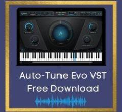Auto-Tune Evo VST Free Download