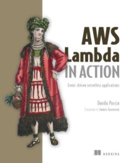 Manning___AWS_Lambda_in_Action