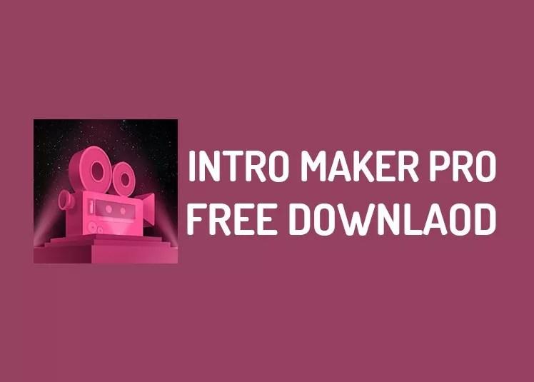 Intro maker pro