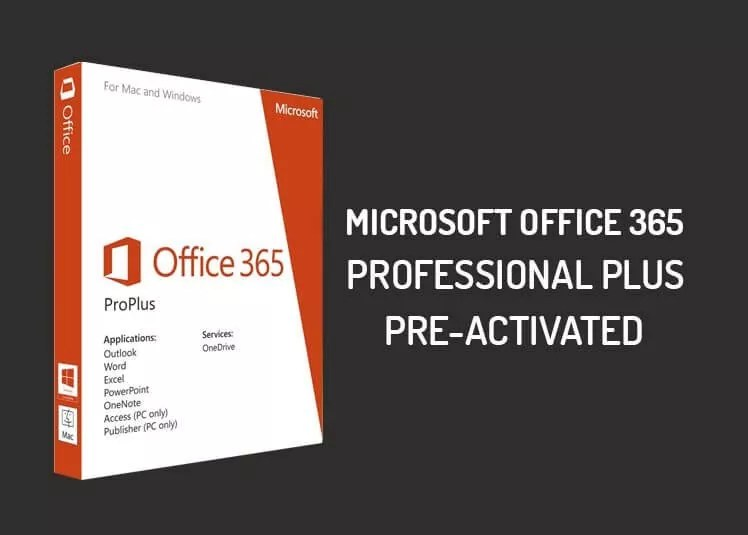 Microsoft Office 365 Pro Plus Preactivated