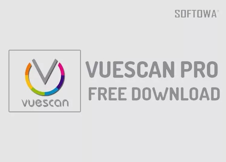 VueScan Professional Free Download