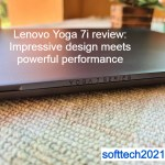 Lenovo Yoga 7i review: Impressive design meets powerful performance