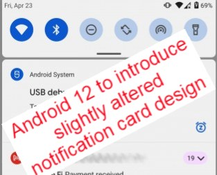 Android 12 to introduce slightly altered