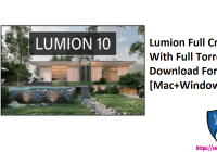 Lumion Full Cracked With Full Torrent Download For [Mac+Windows]